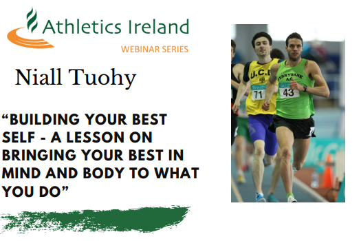"""Niall Tuohy-  """"Building Your Best Self"""