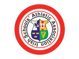 The Irish Schools Athletic Association Competition Update